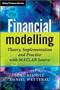 Financial Modelling - Theory, Implementation and Practice