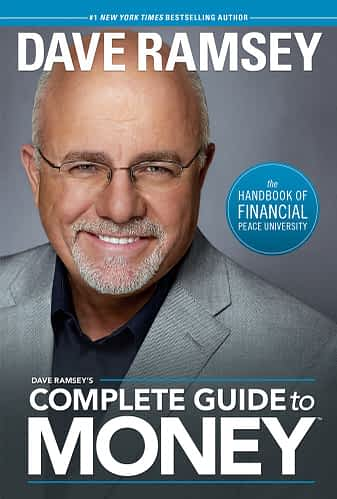 Dave Ramsay: Complete Guide to Money