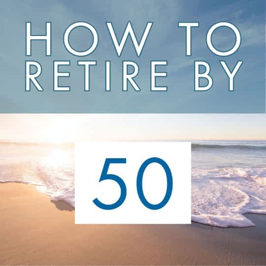 How to retire by 50