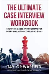 Ultimate case interview workbook
