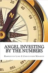 Angel investing by the numbers