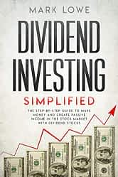 Dividend Investing Simplified
