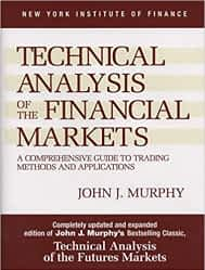 Technical Analysis of the Financial Markets: John Murphy