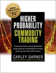 Higher probability commodities trading