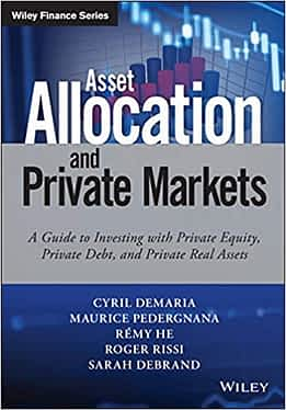 Asset Allocation and Private Markets Book Review