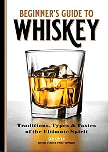 Beginners guide to whiskey